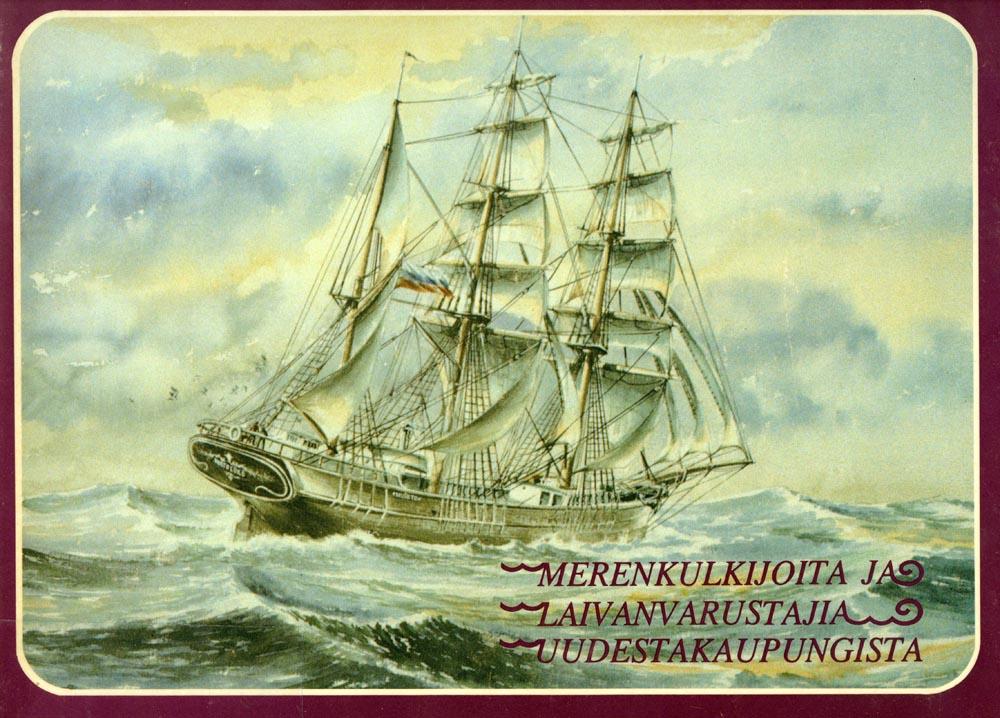 Niilo Jussila, Merenkulkijoita ja laivanvarustajia Uudestakaupungista, 1983